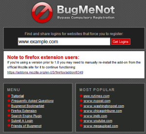 BugMeNot provides you with the login information of many websites.