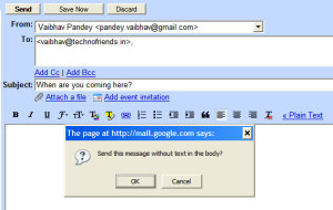 Empty body messages in gmail give a warning prompt